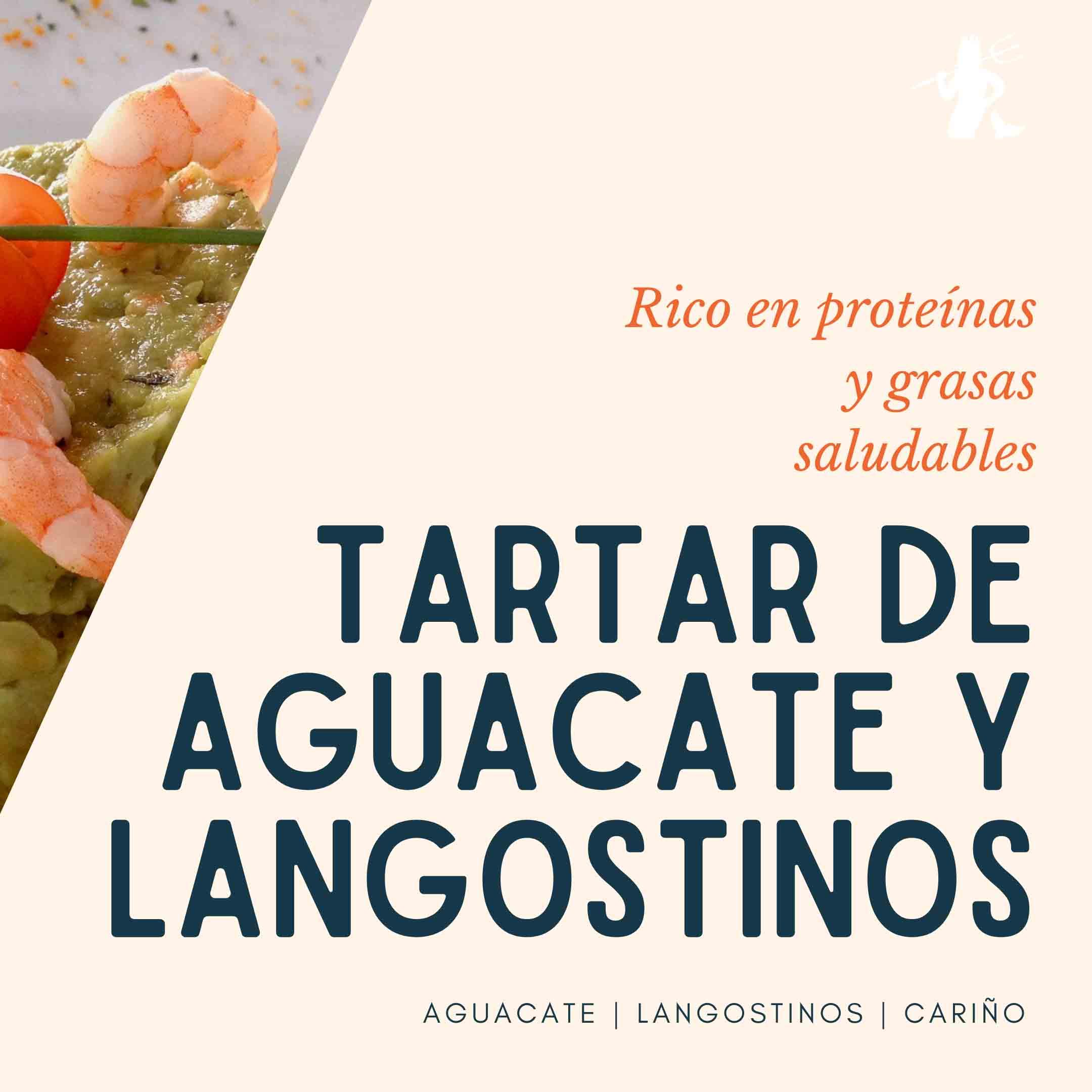 Tartar de aguacate y langostinos proteínas grasas saludables