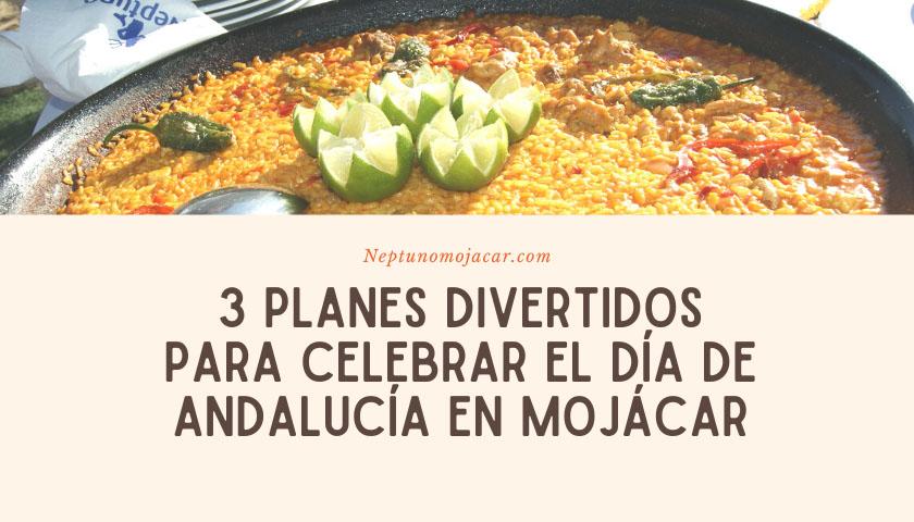 3 planes divertidos para celebrar el Día de Andalucía en Mojácar